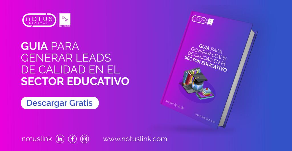 Guia para generar leads de calidad en el sector educativo